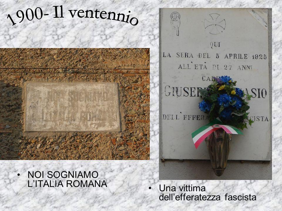 NOI SOGNIAMO LITALIA ROMANA Una vittima dellefferatezza fascista