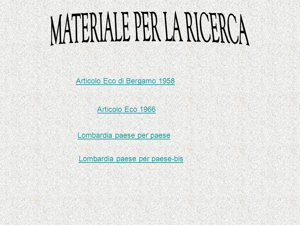 Articolo Eco di Bergamo 1958 Articolo Eco 1966 Lombardia paese per paese Lombardia paese per paese-bis
