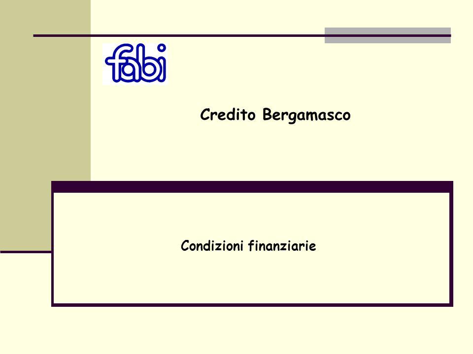 Condizioni finanziarie Credito Bergamasco