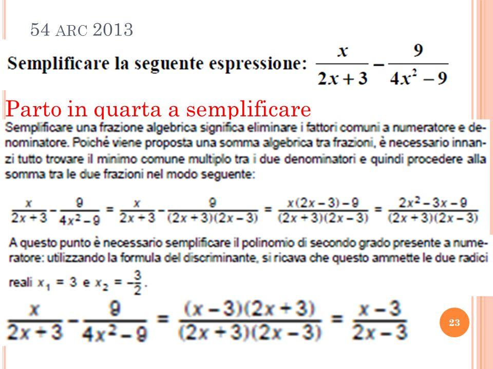 54 ARC 2013 23 Parto in quarta a semplificare