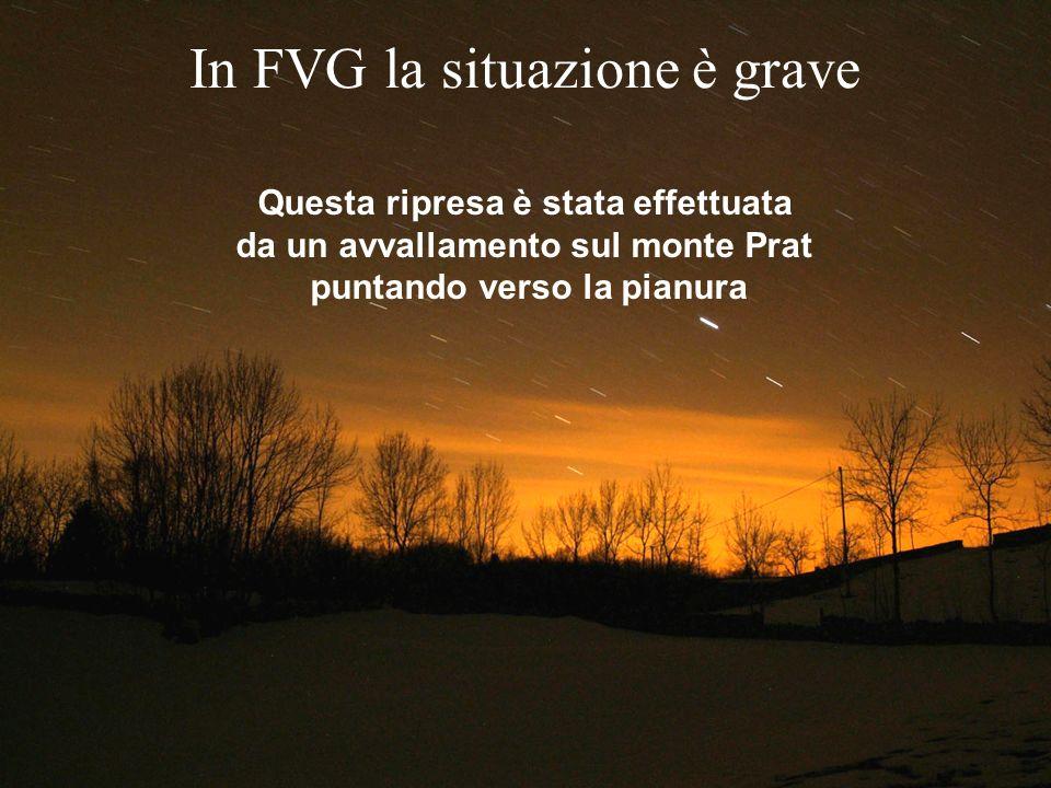 Questa ripresa è stata effettuata da un avvallamento sul monte Prat puntando verso la pianura In FVG la situazione è grave
