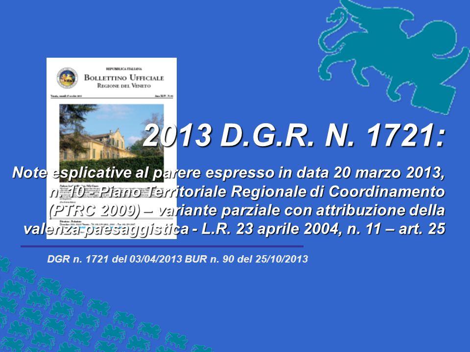 2013 D.G.R. N. 1721: Note esplicative al parere espresso in data 20 marzo 2013, n.