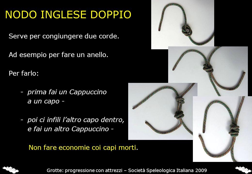 NODO INGLESE DOPPIO Serve per congiungere due corde. Ad esempio per fare un anello. Per farlo: -prima fai un Cappuccino a un capo - -poi ci infili lal