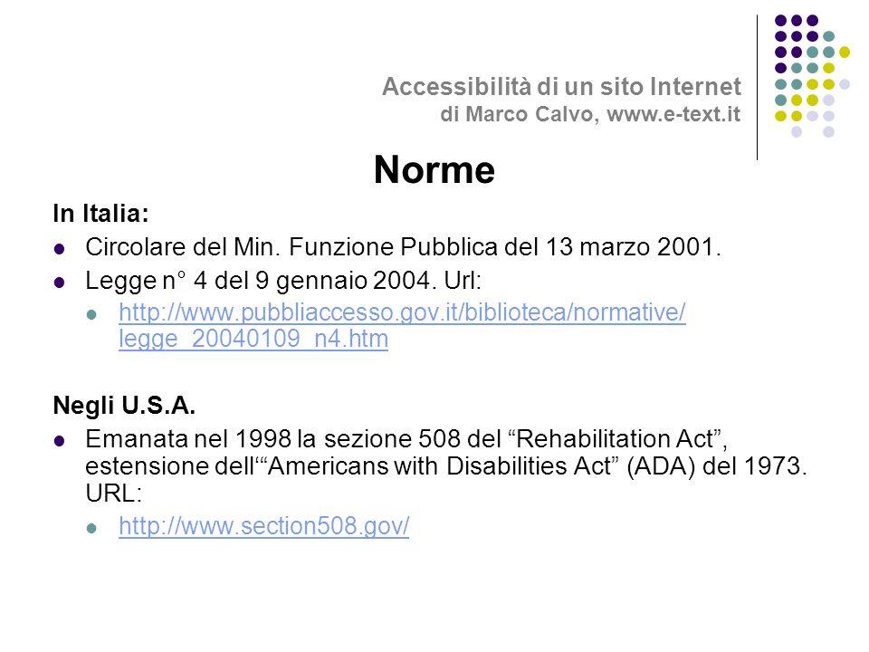 In Italia: Circolare del Min. Funzione Pubblica del 13 marzo 2001.