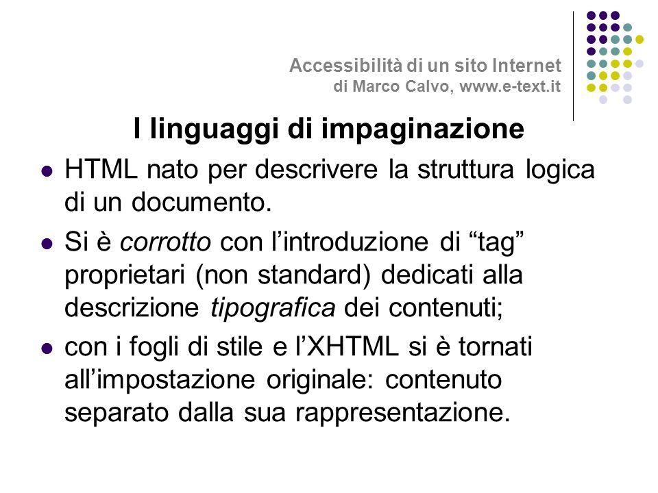 HTML nato per descrivere la struttura logica di un documento.