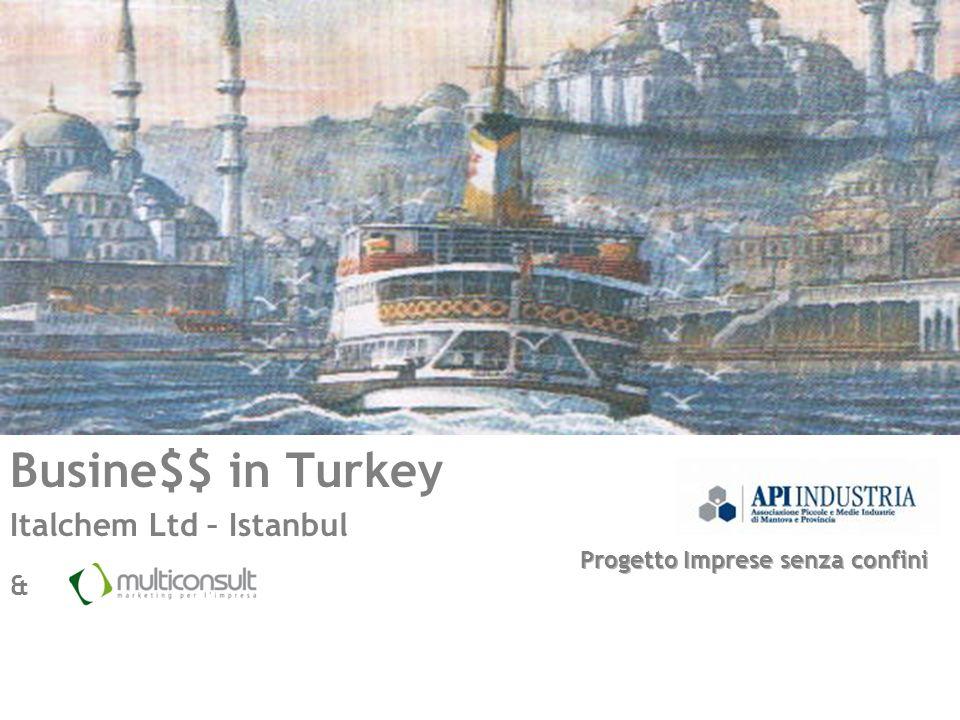 Produzione in loco La Turchia, come visto, gode di diversi vantaggi, per posizione geografica, servizi disponibili, costi e qualifiche della manodopera.