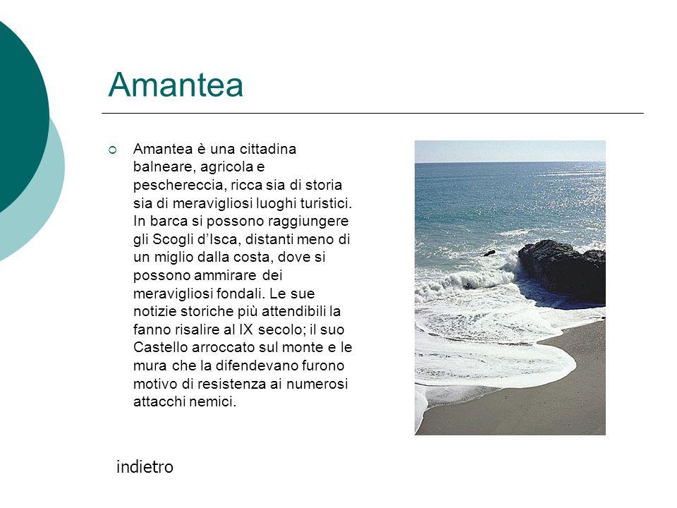 Amantea Amantea è una cittadina balneare, agricola e peschereccia, ricca sia di storia sia di meravigliosi luoghi turistici. In barca si possono raggi