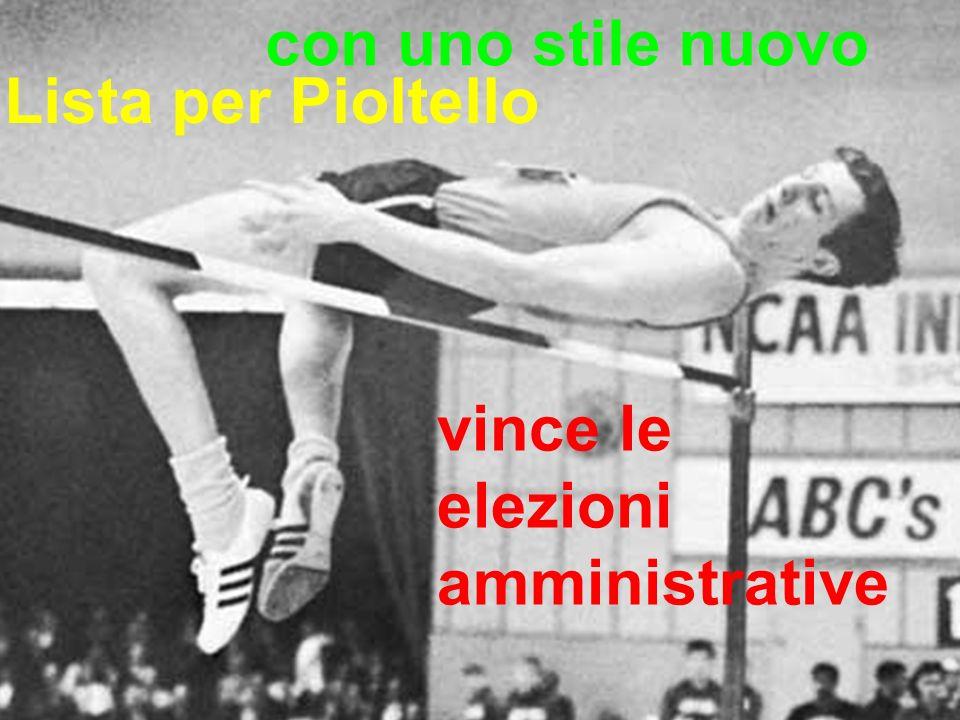 Pioltello 2011 Lista per Pioltello vince le elezioni amministrative con uno stile nuovo