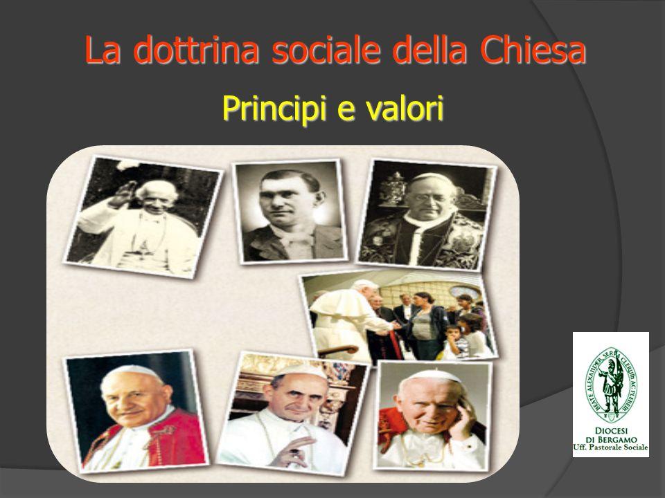 La dottrina sociale della Chiesa Principi e valori