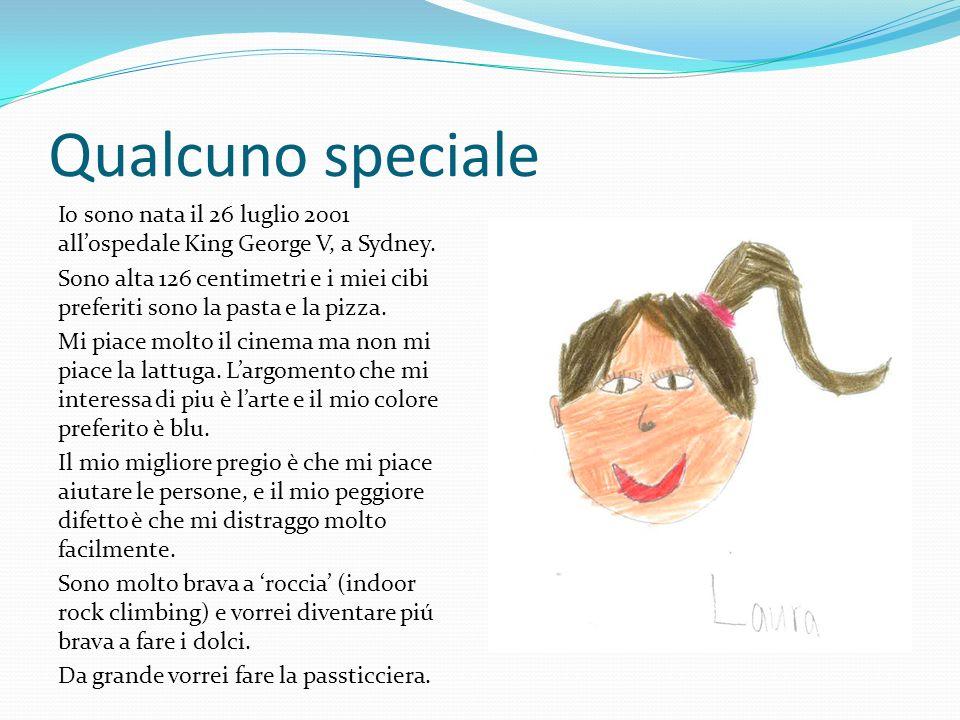Qualcuno speciale Io sono nata il 26 luglio 2001 allospedale King George V, a Sydney.