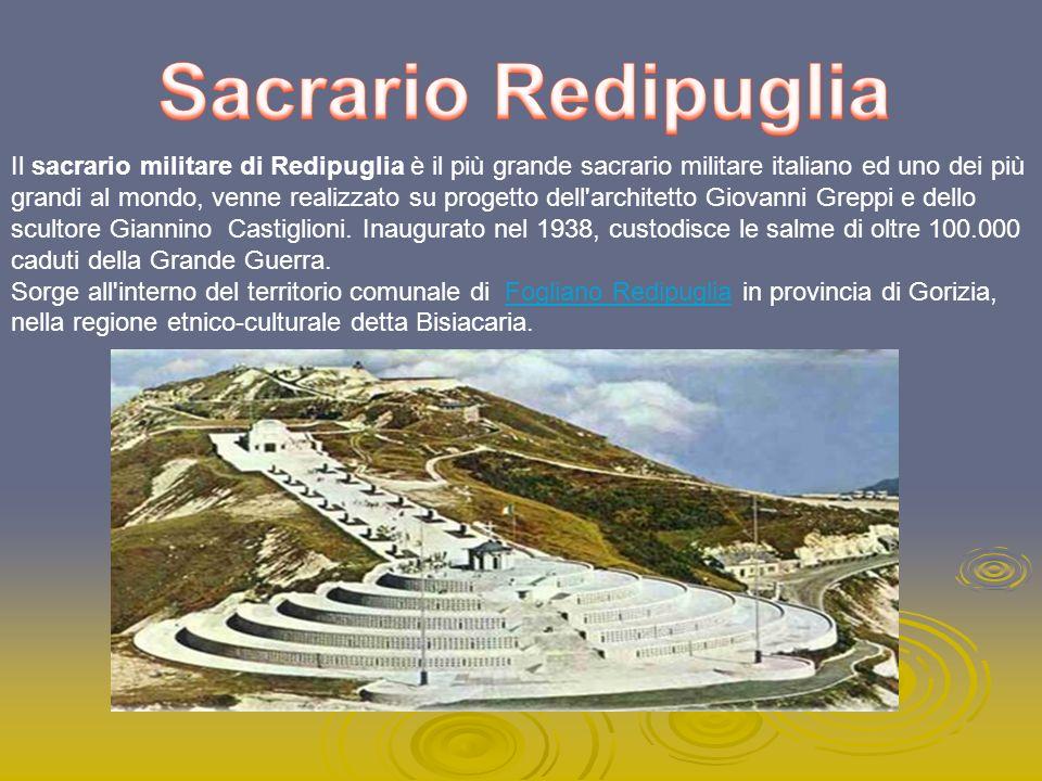 Il sacrario militare di Redipuglia è il più grande sacrario militare italiano ed uno dei più grandi al mondo, venne realizzato su progetto dell'archit