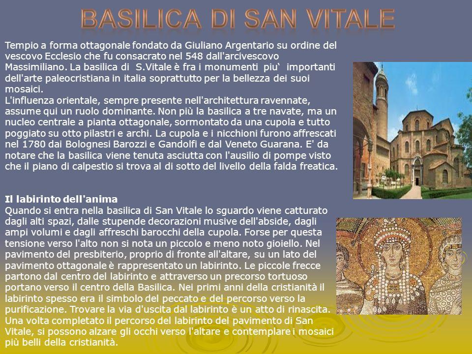 Tempio a forma ottagonale fondato da Giuliano Argentario su ordine del vescovo Ecclesio che fu consacrato nel 548 dall'arcivescovo Massimiliano. La ba