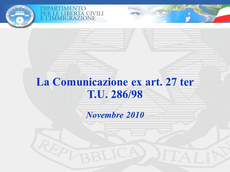 La Comunicazione ex art. 27 ter T.U. 286/98 Novembre 2010