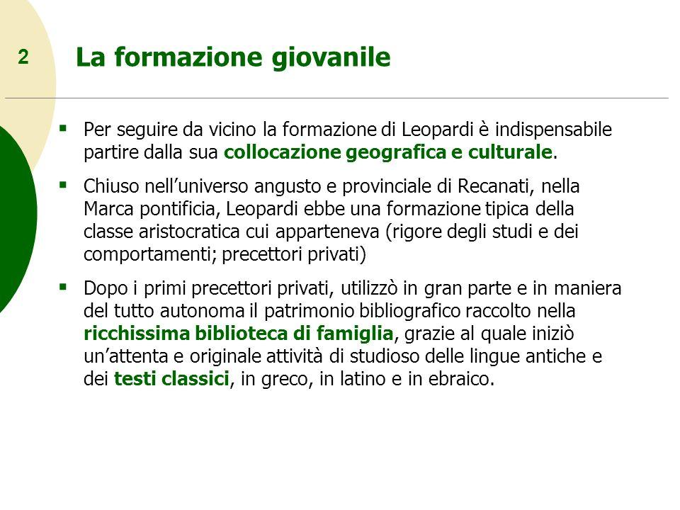13 Classicismo e romanticismo Una prima fase del pensiero e della poesia leopardiana si articola e si raduna attorno alla polemica classico-romantica del 1816-1818.