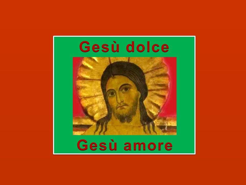 Permanete nella santa e dolce dilezione di Dio.