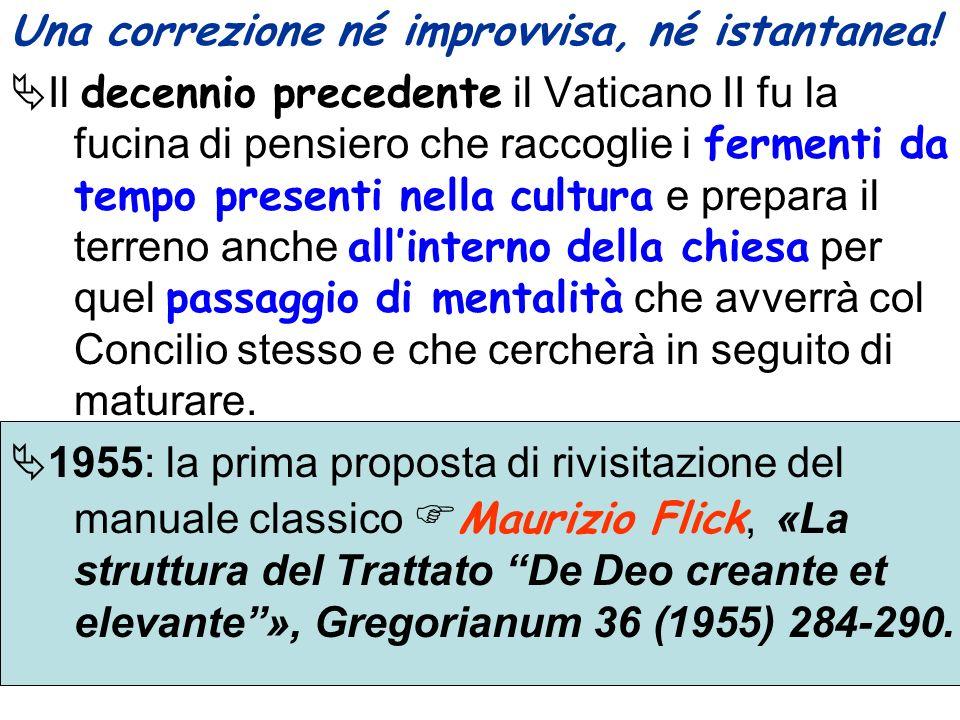 Una correzione né improvvisa, né istantanea! Il decennio precedente il Vaticano II fu la fucina di pensiero che raccoglie i fermenti da tempo presenti