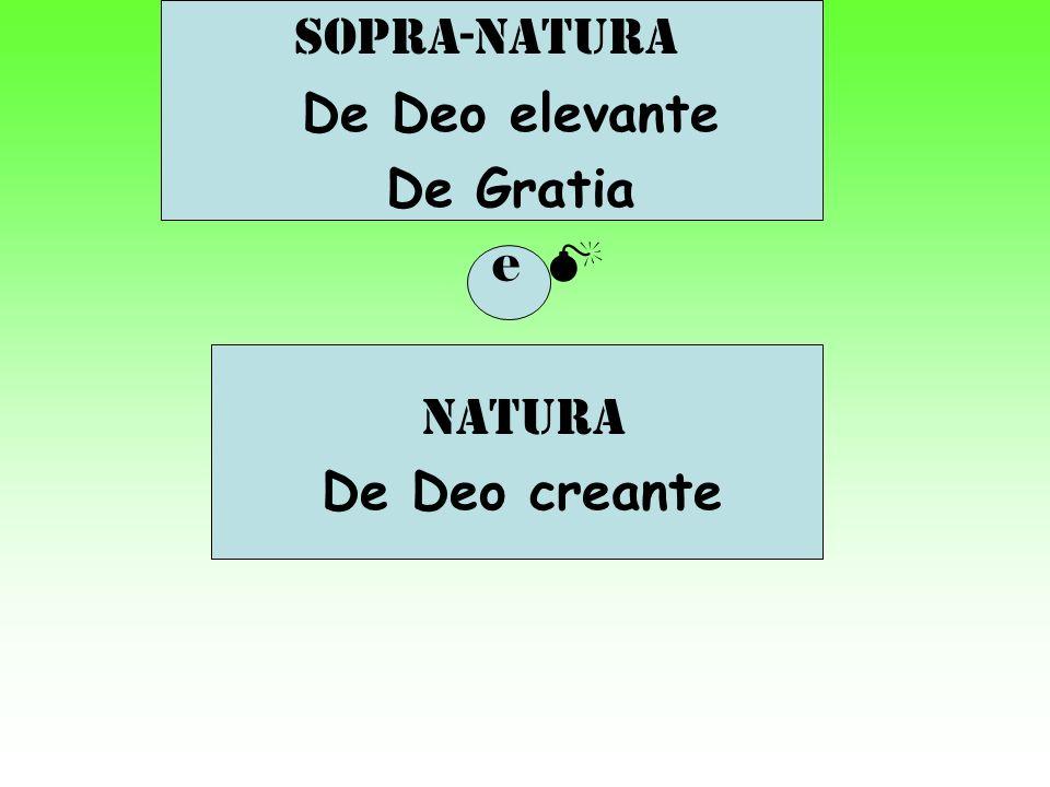 Sopra-natura De Deo elevante De Gratia e natura De Deo creante