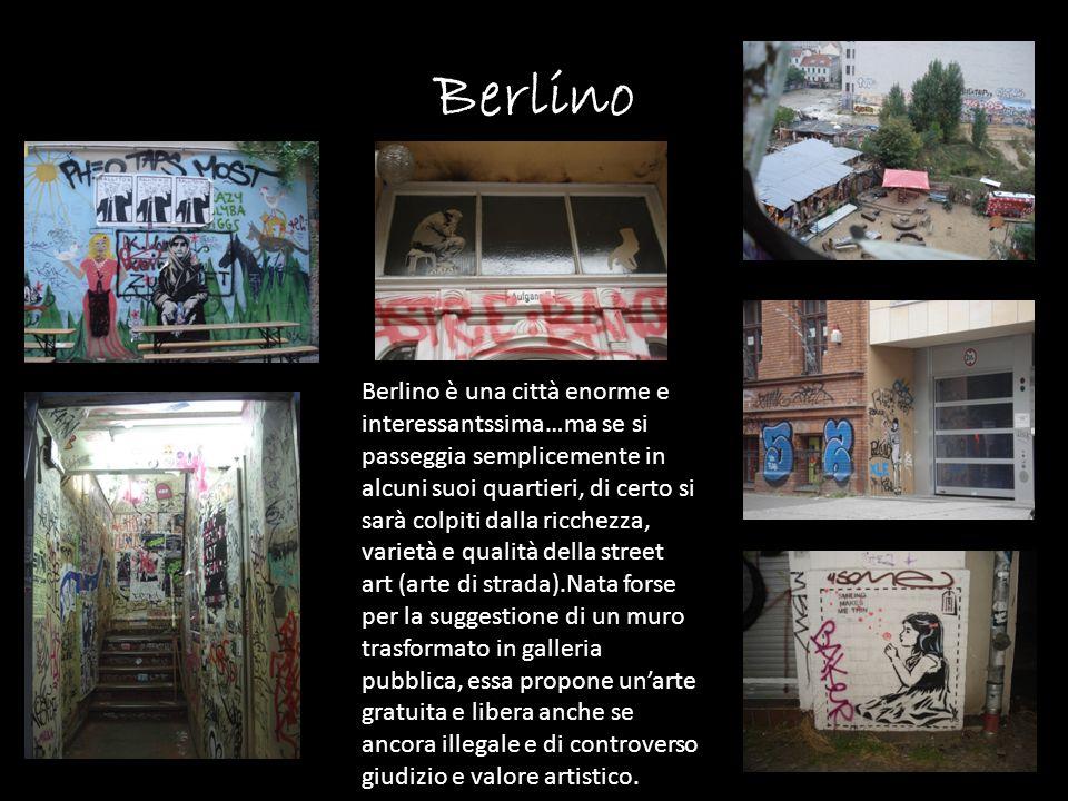 Berlino Berlino è una città enorme e interessantssima…ma se si passeggia semplicemente in alcuni suoi quartieri, di certo si sarà colpiti dalla ricche