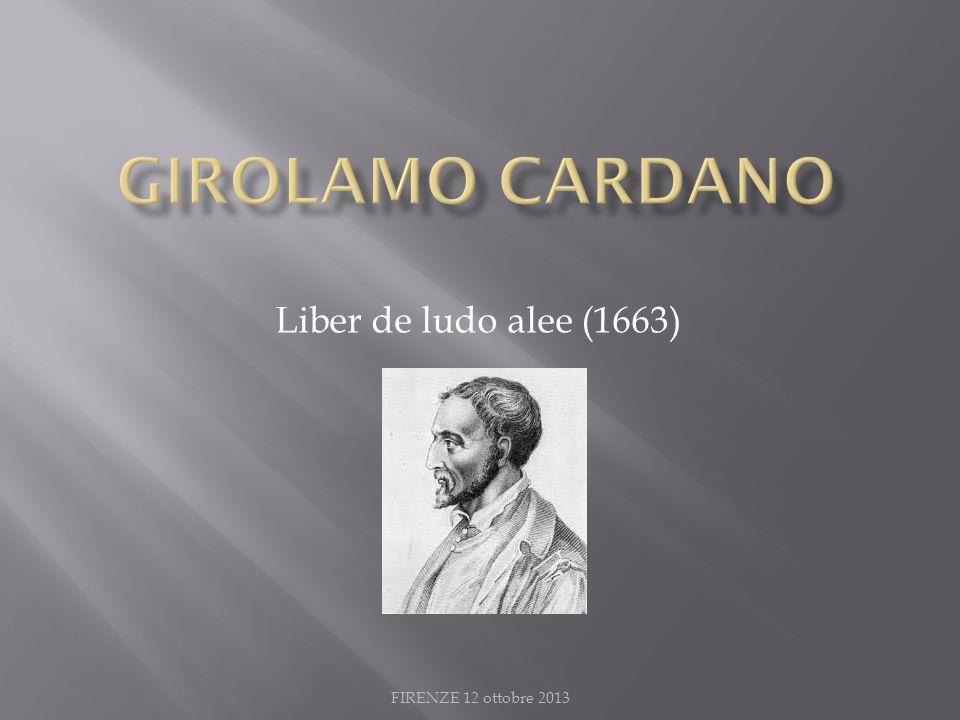 FIRENZE 12 ottobre 2013 Liber de ludo alee (1663)