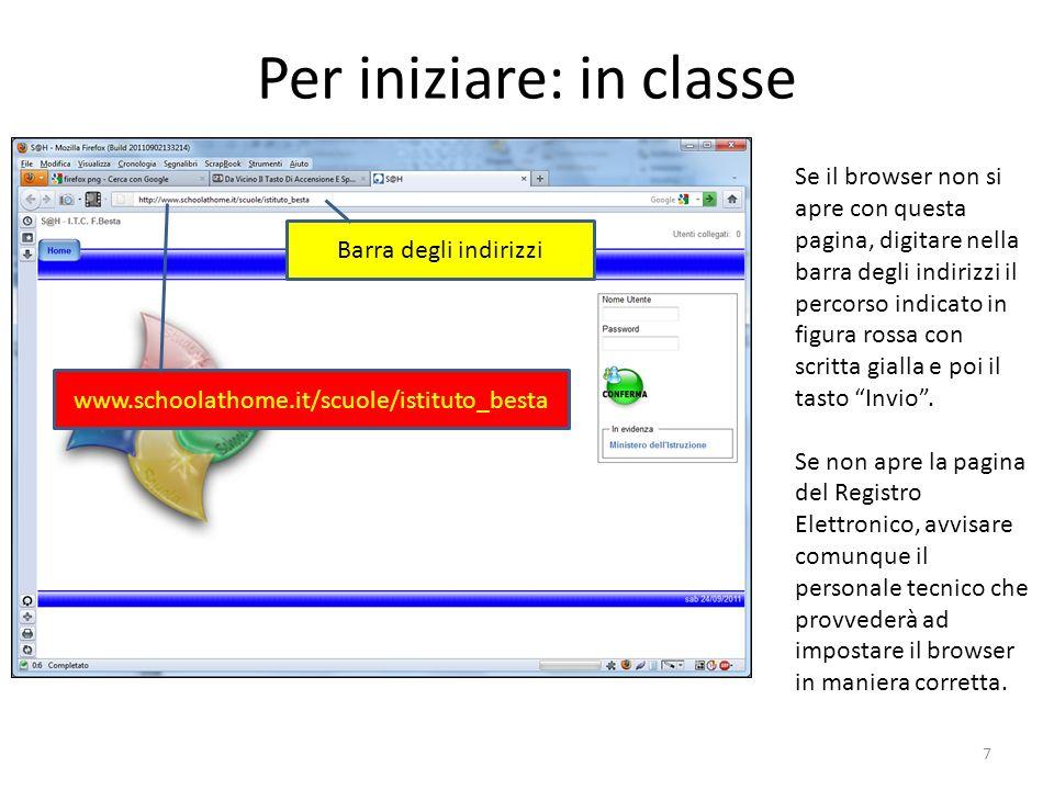 Per iniziare: in classe Se il browser non si apre con questa pagina, digitare nella barra degli indirizzi il percorso indicato in figura rossa con scr