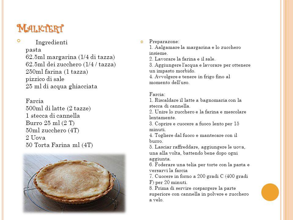 M ALKTERT Ingredienti pasta 62.5ml margarina (1/4 di tazza) 62.5ml dei zucchero (1/4 / tazza) 250ml farina (1 tazza) pizzico di sale 25 ml di acqua ghiacciata Farcia 500ml di latte (2 tazze) 1 stecca di cannella Burro 25 ml (2 T) 50ml zucchero (4T) 2 Uova 50 Torta Farina ml (4T) Preparazone: 1.