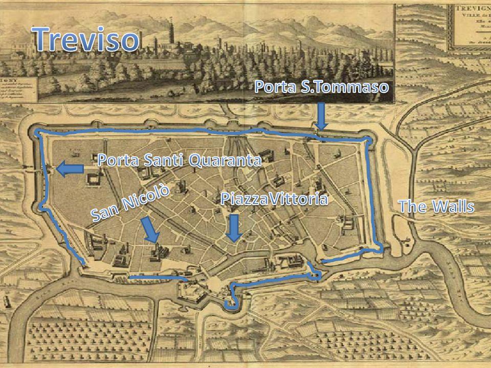 Le mura di Treviso furono costruite nel 1513 da Frà Giocondo da Verona con l autorizzazione della Repubblica di Venezia.