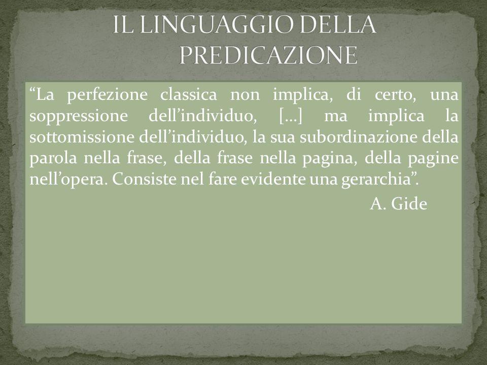 La perfezione classica non implica, di certo, una soppressione dellindividuo, […] ma implica la sottomissione dellindividuo, la sua subordinazione del