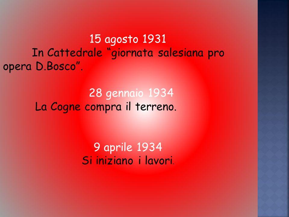 15 agosto 1931 In Cattedrale giornata salesiana pro opera D.Bosco.
