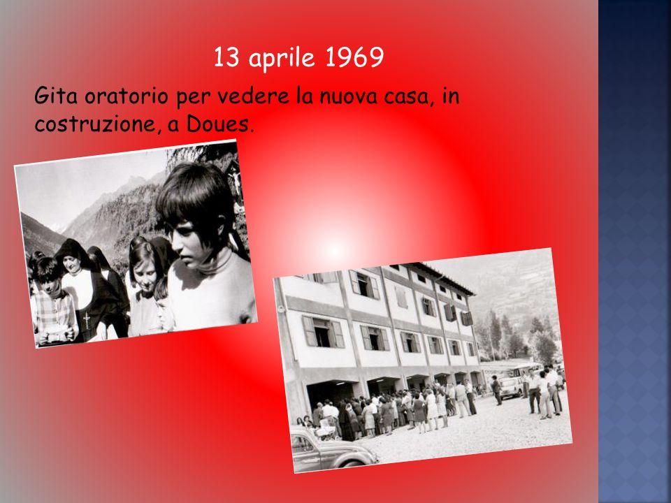 13 aprile 1969 Gita oratorio per vedere la nuova casa, in costruzione, a Doues.