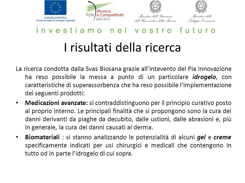 I risultati della ricerca La ricerca condotta dalla Svas Biosana grazie allintevento del Pia Innovazione ha reso possibile la messa a punto di un part