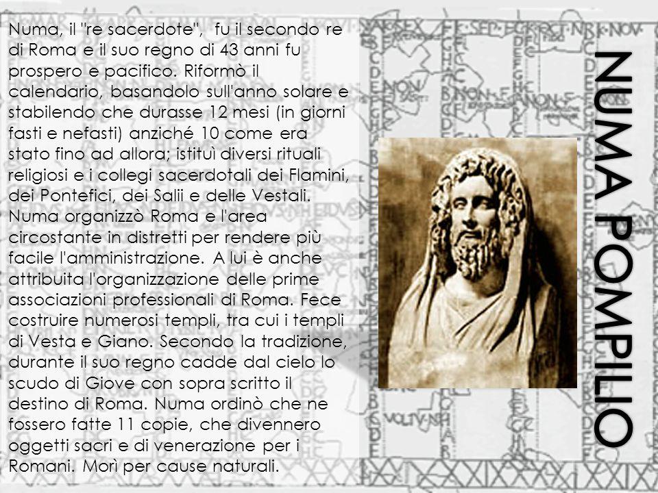 Tullo Ostilio fu il terzo sovrano di Roma.