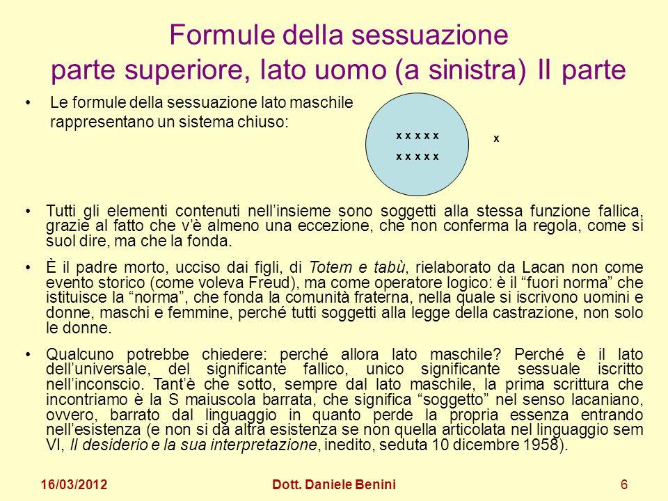 Le formule della sessuazione lato maschile rappresentano un sistema chiuso: Formule della sessuazione parte superiore, lato uomo (a sinistra) II parte