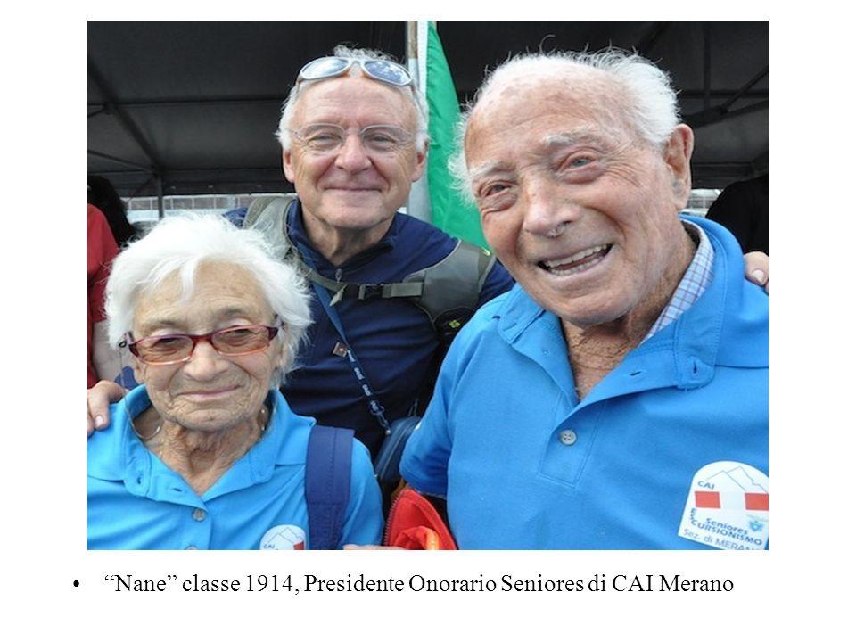 Nane classe 1914, Presidente Onorario Seniores di CAI Merano