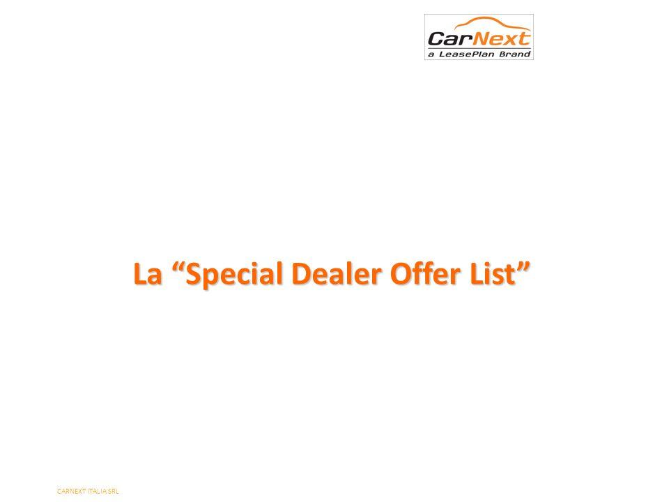 La Special Dealer Offer List CARNEXT ITALIA SRL