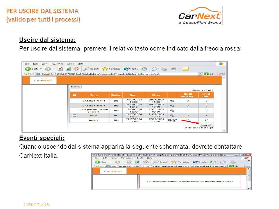 PAGE 25 Uscire dal sistema: Per uscire dal sistema, premere il relativo tasto come indicato dalla freccia rossa: Eventi speciali: Quando uscendo dal sistema apparirà la seguente schermata, dovrete contattare CarNext Italia.