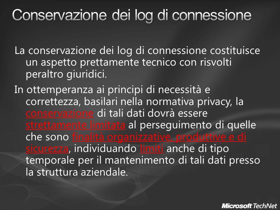 La conservazione dei log di connessione costituisce un aspetto prettamente tecnico con risvolti peraltro giuridici.