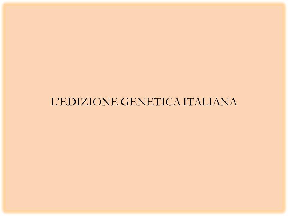 LEDIZIONE GENETICA ITALIANA