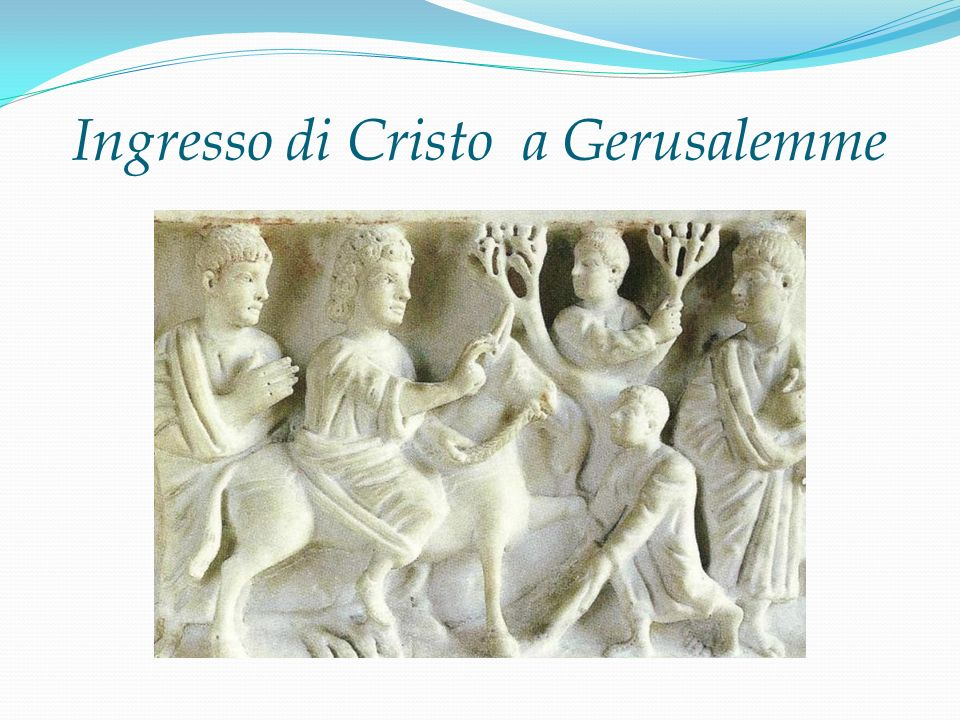 Ingresso di Cristo a Gerusalemme