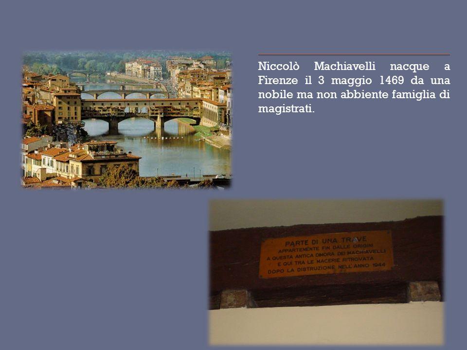 Machiavelli è considerato il fondatore della politica come scienza laica autonoma.
