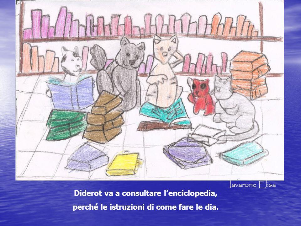 Diderot va a consultare lenciclopedia, perché le istruzioni di come fare le dia. Iavarone Elisa