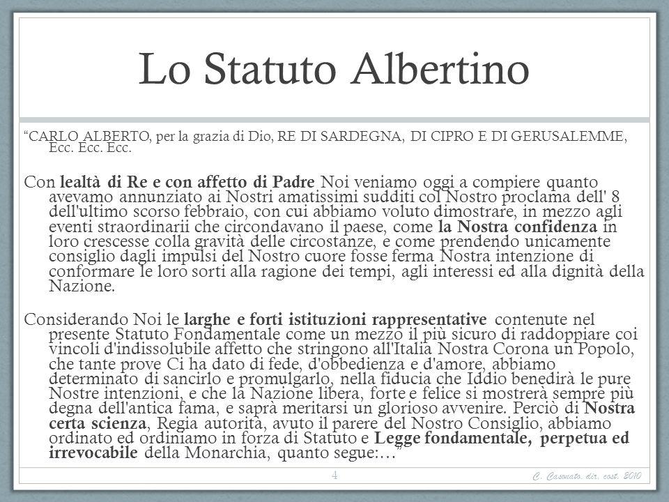 Lo Statuto Albertino CARLO ALBERTO, per la grazia di Dio, RE DI SARDEGNA, DI CIPRO E DI GERUSALEMME, Ecc. Ecc. Ecc. Con lealtà di Re e con affetto di