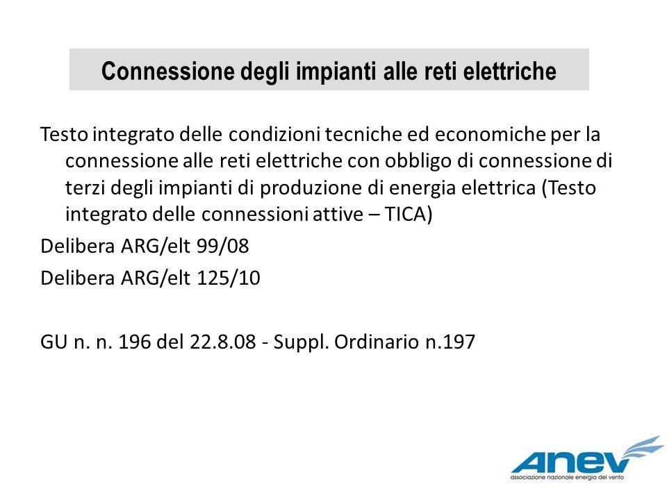 Testo integrato delle condizioni tecniche ed economiche per la connessione alle reti elettriche con obbligo di connessione di terzi degli impianti di