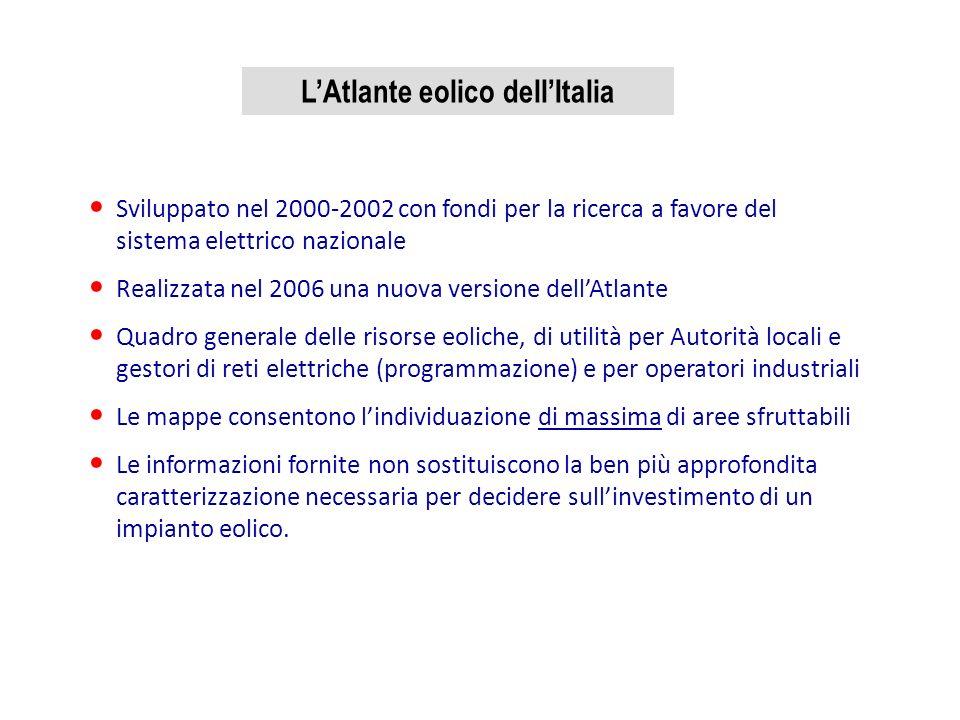 LAtlante eolico dellItalia Sviluppato nel 2000-2002 con fondi per la ricerca a favore del sistema elettrico nazionale Realizzata nel 2006 una nuova ve