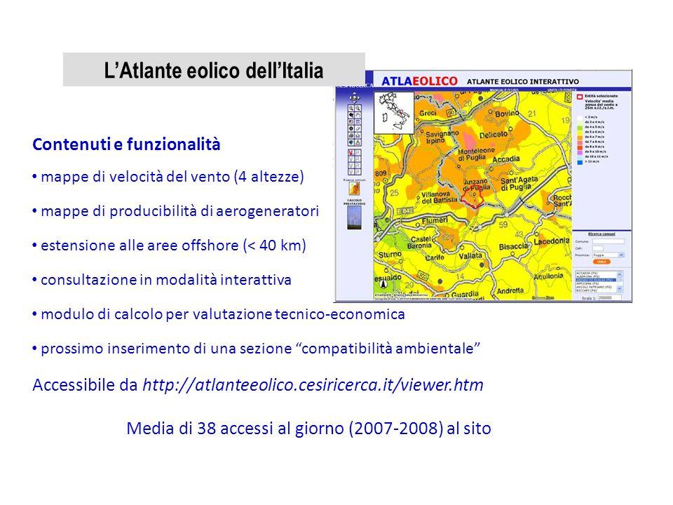 Contenuti e funzionalità mappe di velocità del vento (4 altezze) mappe di producibilità di aerogeneratori estensione alle aree offshore (< 40 km) cons