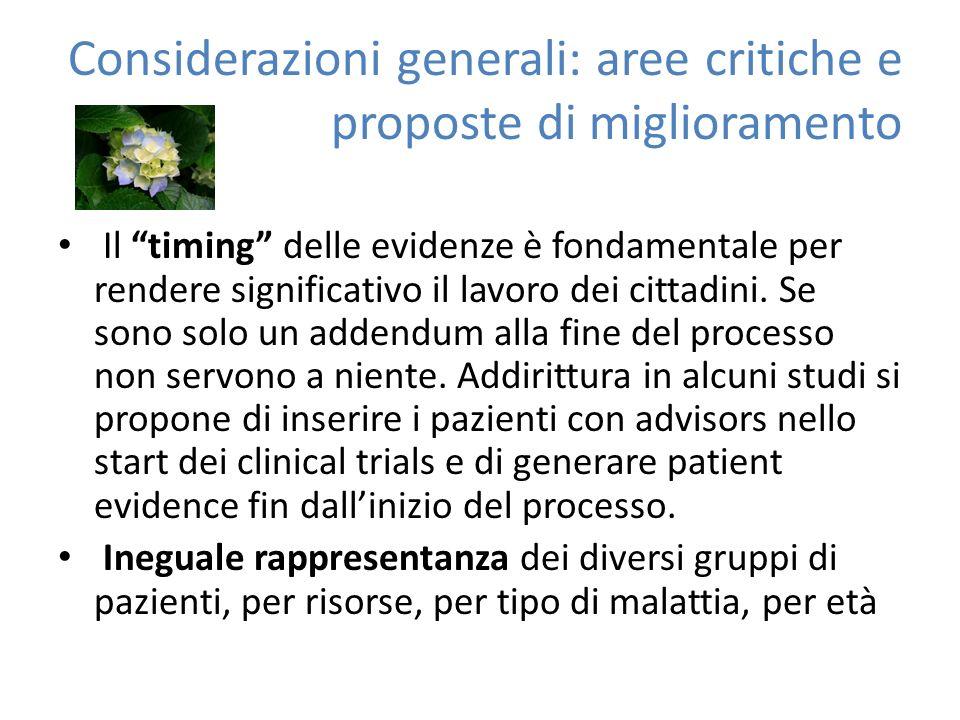 Considerazioni generali: aree critiche e proposte di miglioramento Il timing delle evidenze è fondamentale per rendere significativo il lavoro dei cittadini.
