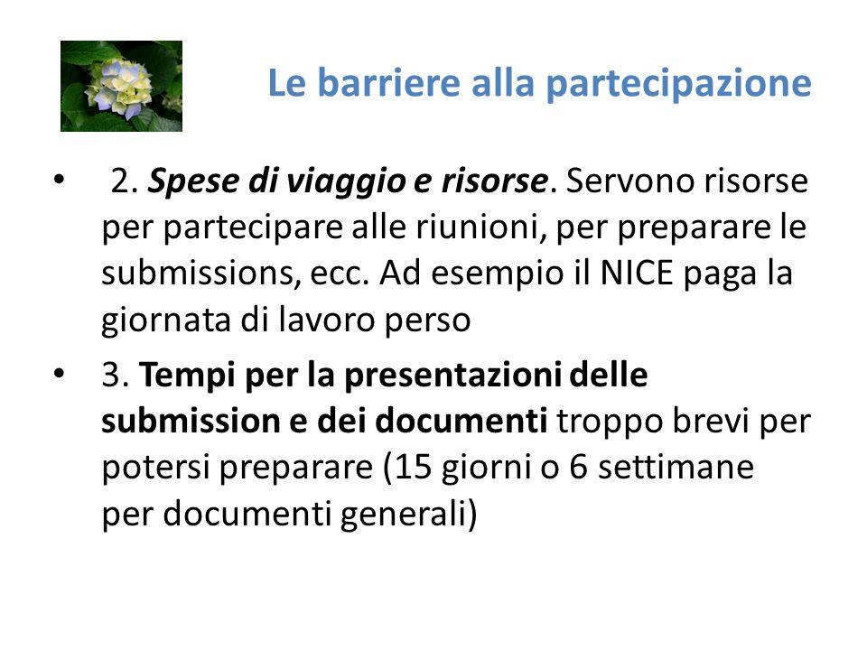 Le barriere alla partecipazione 2. Spese di viaggio e risorse.