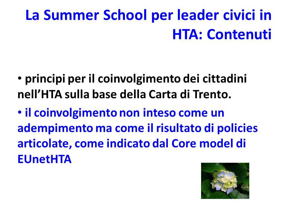 La Summer School per leader civici in HTA: Contenuti principi per il coinvolgimento dei cittadini nellHTA sulla base della Carta di Trento.