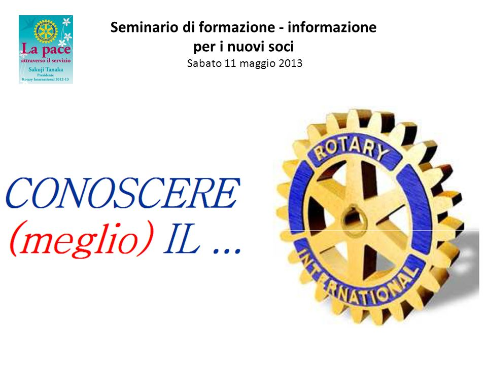 5) Youth Service EVERY ROTARIAN AN EXAMPLE TO YOUTH Maggior attenzione ai giovani.