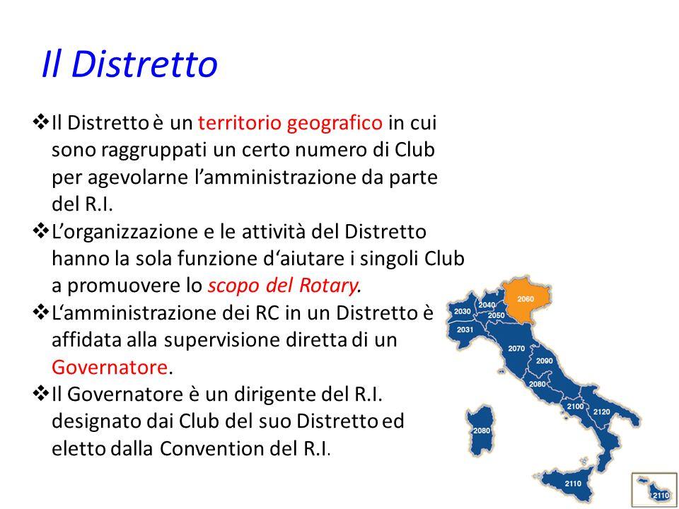 Il Distretto Il Distretto è un territorio geografico in cui sono raggruppati un certo numero di Club per agevolarne lamministrazione da parte del R.I.