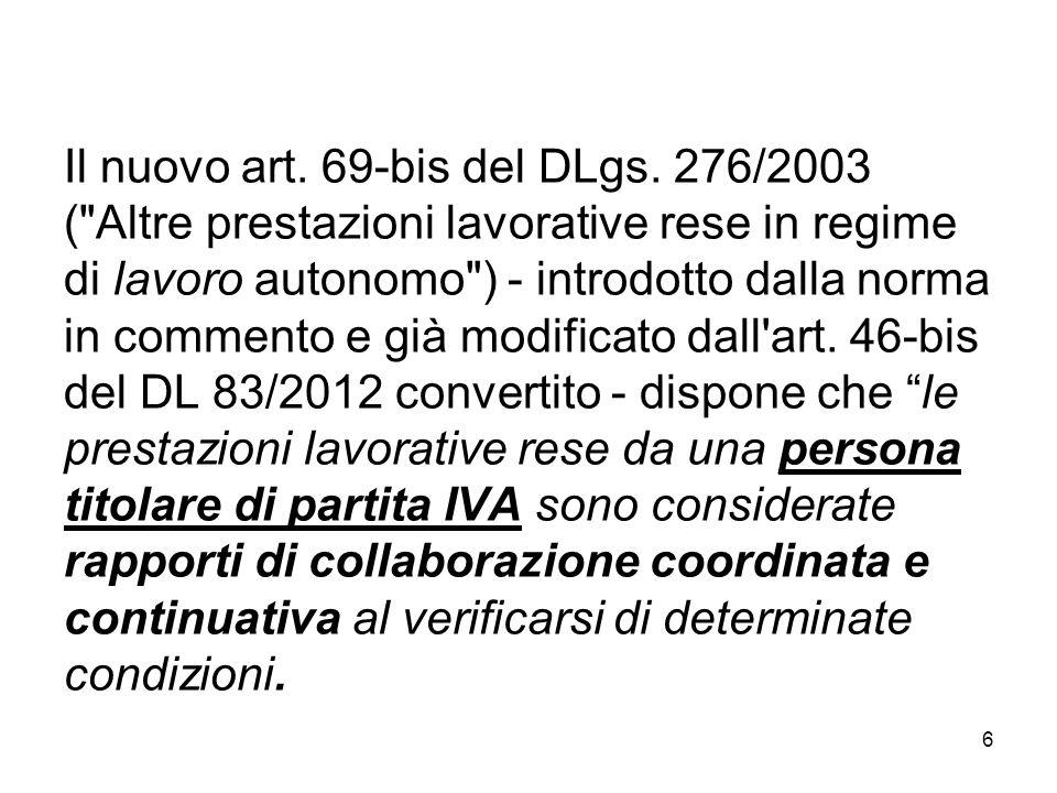 6 Il nuovo art. 69-bis del DLgs. 276/2003 (